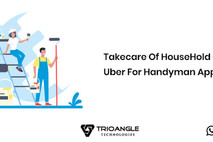 Take care of HouseHold Chores With Uber For Handyman App
