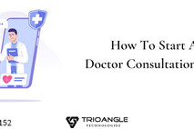 How To Start An Online Doctor Consultation Business App
