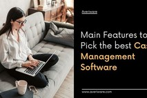 Major Features of Case Management Software