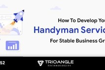 How To Develop Your Handyman Service App For Stable Business Growth