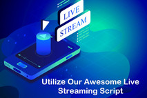 Get set your online business with our reliable live streaming script